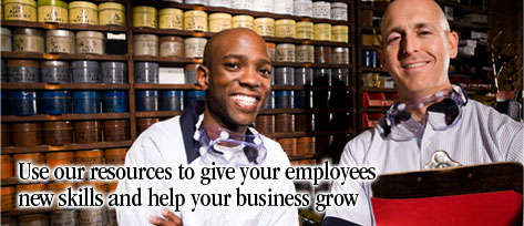 Use our resources to give your employees new skills and help your business grow