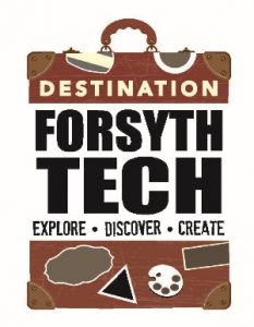 Destination Forsyth Tech - Explore, Discover, Create