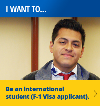 I want to be an international student (F-1 Visa applicant)