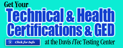 Get your Technical & Health Certifications & GED at the Davis iTec center