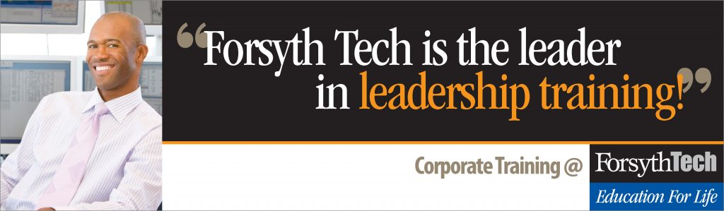 Forsyth Tech is the Leader in Leadership Training - Corporate Training at Forsyth Tech