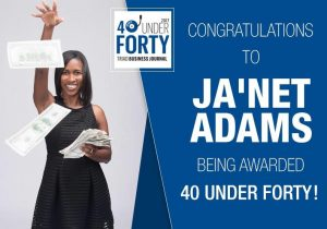 Congratulations to Ja'Net Adams being awarded 40 under Forty
