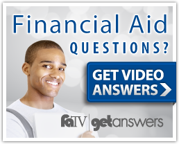 Financial Aid questions? Get video answers.