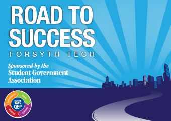 Road to Success - Forsyth Tech - Sponsored by the Student Government Association