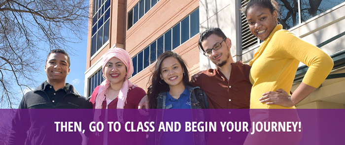 """Five diverse Forsyth Tech students standing together with text that reads: """"Then, go to class and begin your journey!"""""""