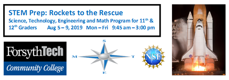 STEM Prep: Rockets to the Rescue. Science, Technology, Engineering, and Math Program for 11th and 12th Graders, August 5th through the 9th, 2019. Monday through Friday, 9:45 AM to 3:00 PM