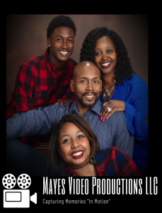 Mayes Video Producitons LLC - Capturing Memories In Motion