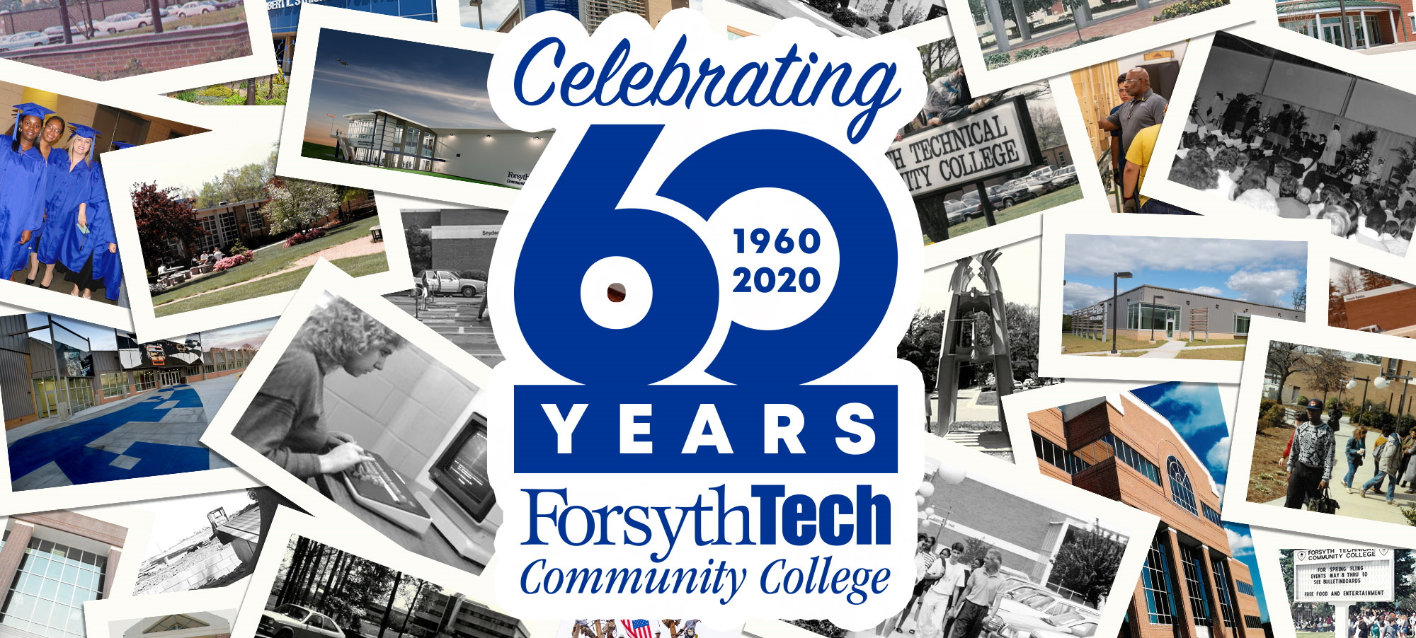 Celebrating 60 Years: Forsyth Tech Communty College Banner