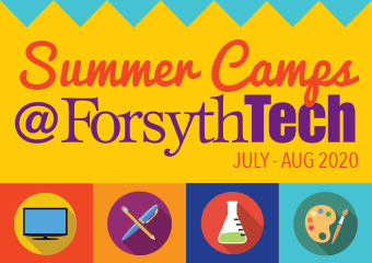 Summer Camps at Forsyth Tech July - Aug 2020