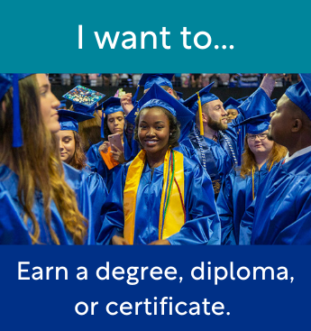 Earn a degree diploma or certificate