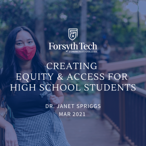 Creating Equity and Access For High School Students Dr Janet Spriggs Mar 2021