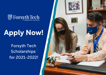 Apply Now Forsyth Tech Scholarships for 2021-2022!