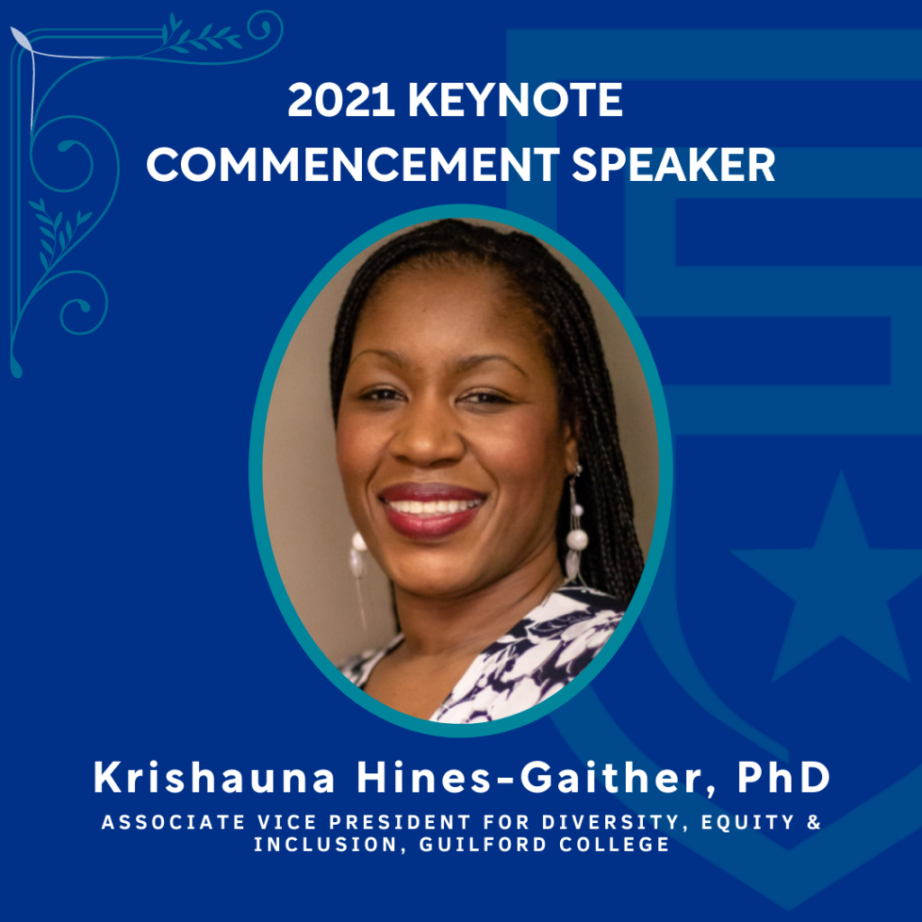 2021 Keynote Commencement Speaker | Krishauna Hines-Gaither