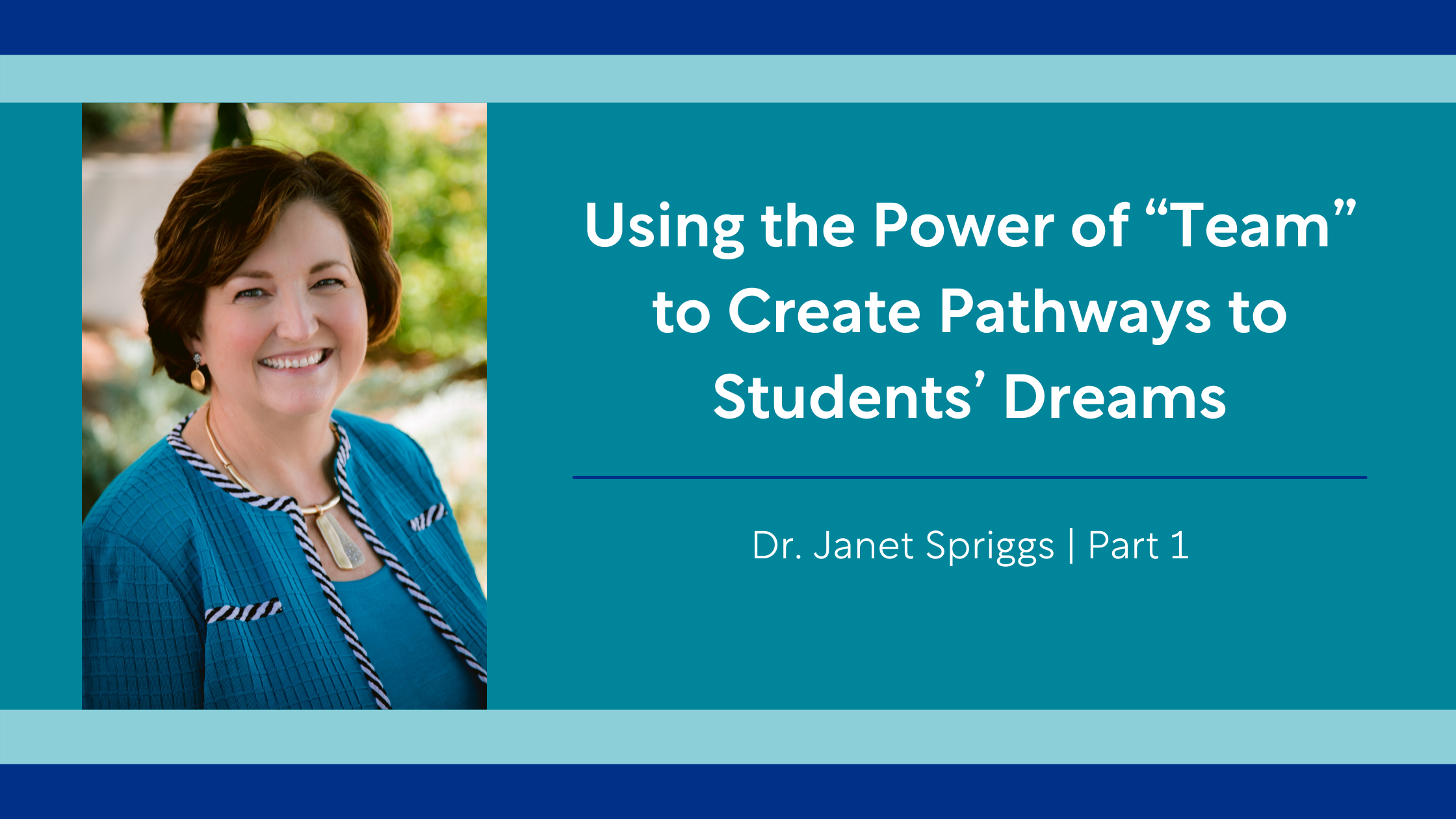 """Using the Power of """"Team"""" to Create Pathways to Students' Dreams"""